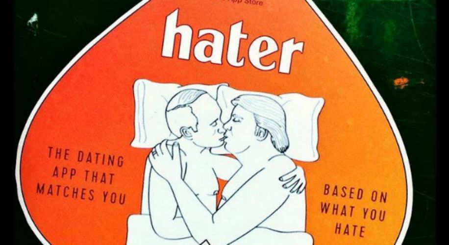 New Hater Dating App Matches You With People Who Hate the Same Things as You