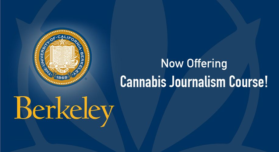 Cannabis Journalism Course Offered at UC Berkeley This Summer