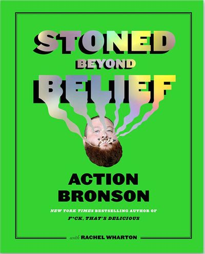 1555694327067_MJAction-Bronson-Stoned-Beyond-Belief.jpg